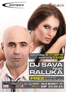 Concert DJ Sava & Raluka în Club Oxygen din Bucureşti