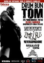 Drum bun Tom în Club Fabrica din Bucureşti