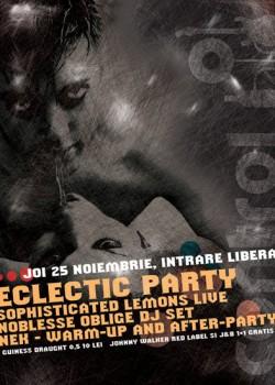 Eclectic Party la Club Control din Bucureşti