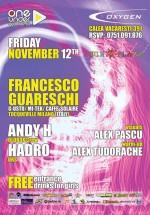 Francesco Guareschi, Andy H & Hadro în Club Oxygen din Bucureşti