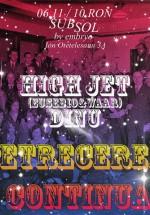 Hight Jet în Club Subsol din Bucureşti