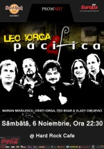 Concert Leo Iorga & Pacifica la Hard Rock Cafe din Bucureşti