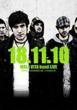 Concert Mala Vita la Club Fratelli din Bucureşti