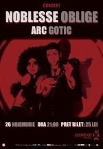 Concert Noblesse Oblige la Club Control din Bucureşti