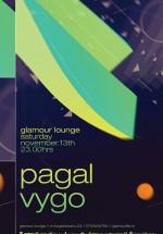 Pagal & Vygo la Glamour Lounge din Braşov