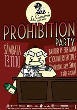 Prohibition Party în Le General din Cluj-Napoca