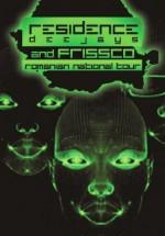 Turneu Residence Deejays & Frissco în România