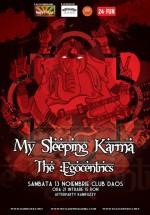 Concert The :Egocentrics & My Sleeping Karma la Club Daos din Timişoara
