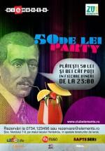 50 de lei Party la Club Elements din Bucureşti