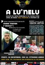 """""""A lu'Nelu"""" în Watt Club din Bucureşti"""