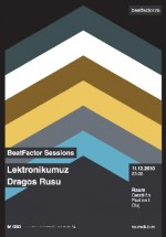 BeatFactor Sessions la Club Raum din Cluj-Napoca