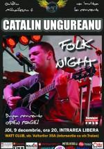 Concert Cătălin Ungureanu la Watt Club din Bucureşti