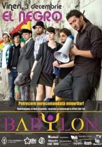 Concert El Negro la Club Babylon din Suceava