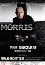 Concert Morris la Turabo Society Club din Bucureşti