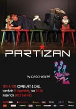 Concert Partizan & Mes Quins în Tête-à-Tête Coffee Art & Chill din Bucureşti