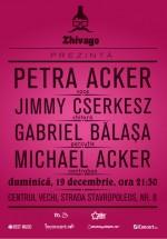 Concert Petra Acker şi Jimmy Cserkesz la Club Zhivago din Bucureşti