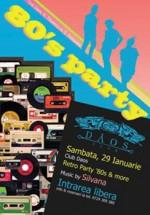 80's Party la Club Daos din Timişoara