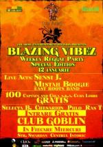 Blazing Vibez la Globlin Club din Bucureşti