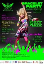 Bracelet Party la Ring Discotheque din Iaşi