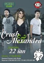 Concert Crush & Alexandra Ungureanu la Green Club din Brăila