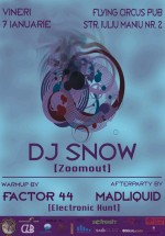 DJ Snow la Flying Circus Pub din Cluj-Napoca
