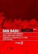 Dan Basu & Michi la Club Control din Bucureşti