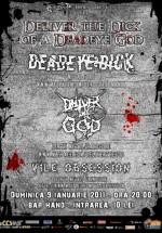 Concert Deadeye Dick, Deliver The God & Vile Obsession în Club Hand din Iaşi