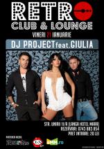 Concert Dj Project & Giulia la Retro Club din Baia Mare