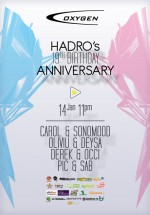 Hadro's Birthday Party la Club Oxygen din Bucureşti