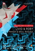 Livio & Roby la Club Midi din Cluj-Napoca