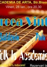 Concert Mircea Vintilă la Restaurantul Academia de Artă din Bucureşti
