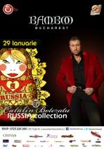 Russia Collection la Club Bamboo din Bucureşti