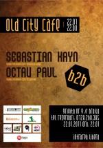 Sebastian Kayn b2b Octav Paul la Old City Cafe din Brăila