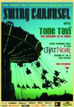 Swing Carousel la Chat Noir din Bucureşti