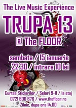 Concert Trupa 13 în Club The Floor din Bucureşti