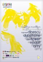 Arry, NoQuit, Dubphone, Alex Flower & Razvan Dinescu în La Spaţiu din Bucureşti
