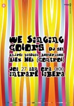 We Singing Colors DJ set în Club Control din Bucureşti