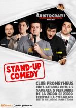 Stand-up Comedy cu Aristocraţii în Clubul Prometheu din Bucureşti