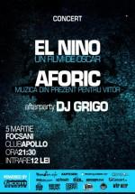 Concert El Nino & Aforic în Club Apollo din Focşani