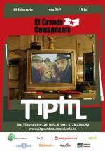 Concert TiPtiL în El Grande Comandante din Bucureşti