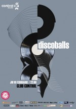 Concert Discoballs în Club Control din Bucureşti