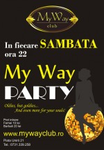 My Way Party în My Way Club din Cluj-Napoca