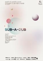 SUB-A-DUB în Stamba Club Pub & More din Bucureşti