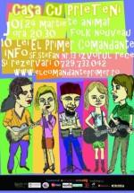 Concert Casa cu Prieteni în Club El Primer Comandante din Bucureşti