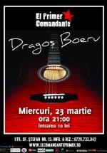 Concert Dragoş Boeru în Club El Primer Comandante din Bucureşti