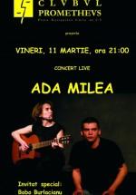 Concert Ada Milea în Clubul Prometheus din Bucureşti
