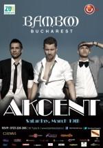 Concert Akcent în Club Bamboo din Bucureşti