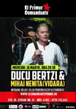 Concert Ducu Bertzi şi Mihai Neniţă în Club El Primer Comandante din Bucureşti