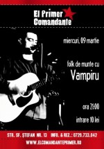 Concert Vampiru în El Primer Comandante din Bucureşti