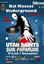 Bal Mascat Underground cu Utah Saints şi Şuie Paparude în Club Fabrica din Bucureşti